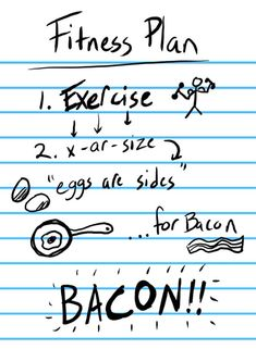 fit plan, fitness plan, exercise plans, laugh, weight loss, funni, workout plans, diet plans, bacon