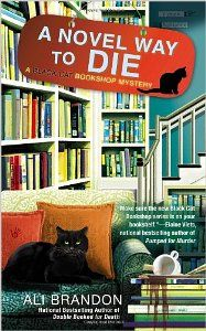 A Novel Way to Die, 2nd in the Black Cat Bookshop Mystery Series by Ali Brandon was released November 6th.