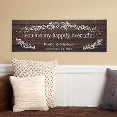 Love this idea!  Would love to paint this for the house sometime... (You Are My Happily Ever After Canvas | Personal Creations)