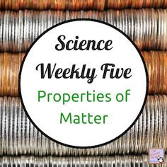 The Science Penguin: Time to Teach: Properties of Matter {Science Weekly Five} $