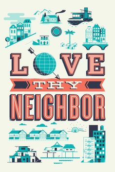 Love Thy Neighbor by Brian Hurst