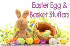 Easter Egg and Basket Stuffers - Or so she says...