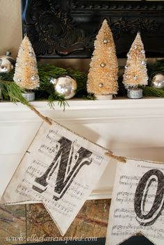 Christmas Mantel: Vintage Sheet Music Noel Banner, Bottle Brush Trees Vintage Shiny Brites