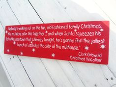 CHRISTMAS VACATION Clark Griswold funny quote!!