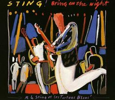 @@OFFICIALSTING Bring On The Night