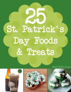 25 Great St. Patrick's Day Food and Treat Ideas! ~ Eight By Five