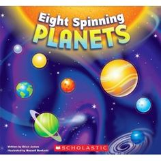 One of Ava's favorite books. Even when she was a little baby, she loved touching all the 3D planets. I love it because it is a different. Most Solar System books are higher level. A few sentences on each page, real facts about the planets. Great for toddlers, preschool, kindergarten.   Counting backwards from Mercury to Neptune, EIGHT SPINNING PLANETS features innovative die-cuts throughout to reveal realistic, touchable planets on every spread that disappear one by one with each turn of the page. Young readers will love discovering simple facts about the planets as they feel their way through the sturdy pages of this book. An excellent and playful introduction to the solar system!