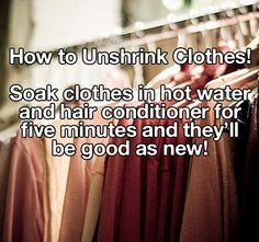 How to unshrink clothes...i don't know if this works, but its worth a try :p couple shirts, maxi dresses, fashion, unshrink clothing, diy tips and tricks, tee shirts, how to unshrink shirts, blue moon, how to unshrink clothes