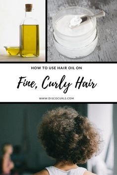 How to Use Hair Oil on Fine, Curly Hair - DiscoCurls