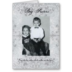 """""""Big Sisters and Little Brothers"""" Greeting Card"""