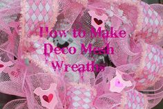Instructions on how to use Deco Mesh  (sinamay mesh ribbon) to make wreaths