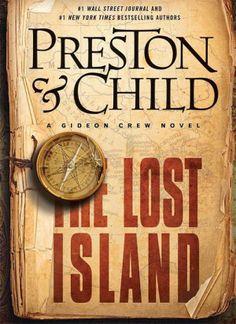 """The Lost Island : a Gideon Crew novel"" by Douglas Preston / MYS PRESTON [Aug 2014]"