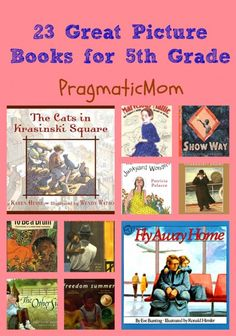 23 Great Picture Books for 5th Grade :: PragmaticMom