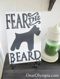 Hey, I found this really awesome Etsy listing at http://www.etsy.com/listing/120041581/schnauzer-fear-the-beard-handpainted
