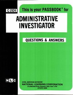 Administrative Investigator (Career Examination/C-1924) by Jack Rudman. $39.95