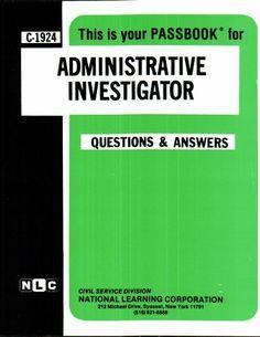 Administrative Investigator (Career Examination/C-1924) by Jack Rudman. $39.95