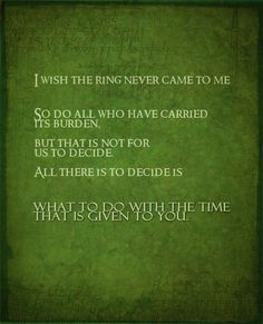 Love, love this LOTR quote