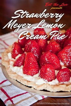 Strawberry Meyer Lemon Cream Pie #Recipe. by Irvin Lin of Eat the Love. www.eatthelove.com