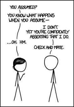 When You Assume. xkcd.
