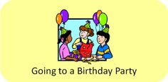 Birthday Party Social Stories (Both Having and Attending a Party)  - Pinned by @PediaStaff – Please Visit ht.ly/63sNtfor all our pediatric therapy pins