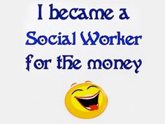 You know you're a social worker when...