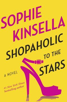Shopaholic to the Stars/Sophie Kinsella http://encore.greenvillelibrary.org/iii/encore/record/C__Rb1373880