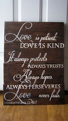 1 Corinthians 13 4&7 hand painted pallet sign on rustic walnut stained wood.