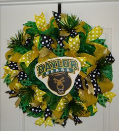 #Baylor Bears Deco Mesh Wreath - Green Yellow & Black accents w/ yellow burlap - Sic 'em!