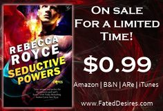 Get the 1st book in The Capes series for only $0.99 for a limited time!!! Want a sexy, broody hero? A heroine who is stronger than everyone thinks? This book is for you!  http://fateddesires.com/books/seductive-powers/
