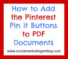 How to Add the Pinterest Pin it Buttons to PDF Documents