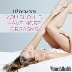 10 Reasons You Should Have More Orgasms: http://www.womenshealthmag.com/sex-and-relationships/spice-up-sex-life?cm_mmc=pinterest-_-womenshealth-_-content-sex-_-spiceupsexlife