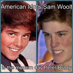 Finally! It just dawned on me:  Sam Woolf is the modern day Peter Brady.