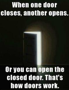 That's how doors work ;)