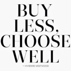 vivienn westwood, remember this, style, choos well, inspir, vivienne westwood, fashion quotes, motto, live