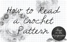 How to Read a Crochet Pattern, brilliant! thanks so for great share xox