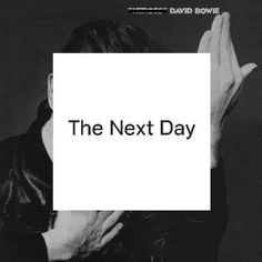 David Bowie releases his first studio album since 2003's Reality. Includes the songs Dirty Boys, Heat, and title track The Next Day.