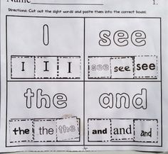 Sight Word Make-a-Match! Cut and Paste the correct sight words to match the sight word in the the box.