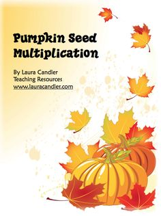 """FREE MATH LESSON - """"Pumpkin Seed Multiplication"""" - Go to The Best of Teacher Entrepreneurs for this and hundreds of free lessons.  #FreeLesson   #Math   #Halloween  #Thanksgiving   http://www.thebestofteacherentrepreneurs.net/2011/09/free-math-lesson-pumpkin-seed.html"""