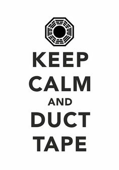 ... duct tape.