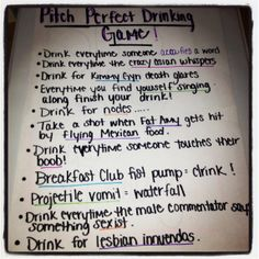 Pitch Perfect drinking game ❤