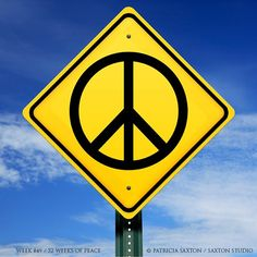 Caution! You're entering a Peace zone! ... Enter at your own risk; baggage will be left at the door. : )