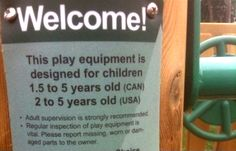 Canadian vs. American Children (find more funny signs at funnysigns.net)