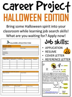 This is a fun way for students to learn basic skills and requirements for a job or career. This is also a great way to bring some Halloween-spirit into the classroom while completing course requirements in a creative way. Students are never too old to have fun with Halloween-themed activities!