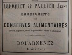 Douarnenez. Publicité Broquet & Pallier Jeune, fabricants de conserves alimentaires. 1882.