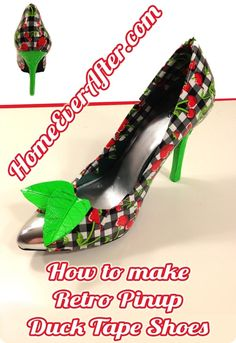How to Make Retro Pinup Duck Tape Shoes by Danelle Ice at Home Ever After. Use cherry printed duct tape to make these vintage look heels!  http://www.homeeverafter.com/how-to-make-retro-pinup-duck-tape-shoes/ #homeeverafter #fashion #craft