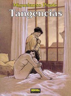"""""""Tangencias"""" (Colección Miguelanxo Prado). Editado por Norma."""