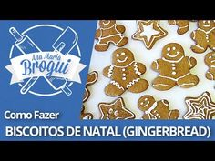 ▶ Ana Maria Brogui #21 - Como fazer Biscoitos de Natal (Gingerbread) - YouTube