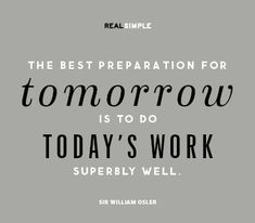 Quote by Sir William Osler