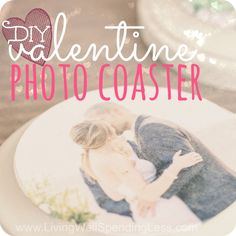 DIY Valentine Photo Coasters | Photo Coasters | Valentine Gift Ideas