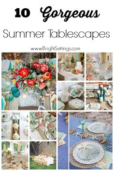 ideas for gorgeous summer tablescapes